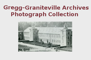Gregg-Graniteville Digital Photograph Collection button