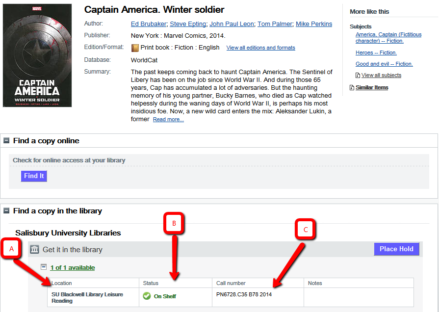 Image of the page detailing information about the Winter Soldier. At the far left a box labeld A indicated the location, B in the middle indicates the status, and C on the far right indicates the call number