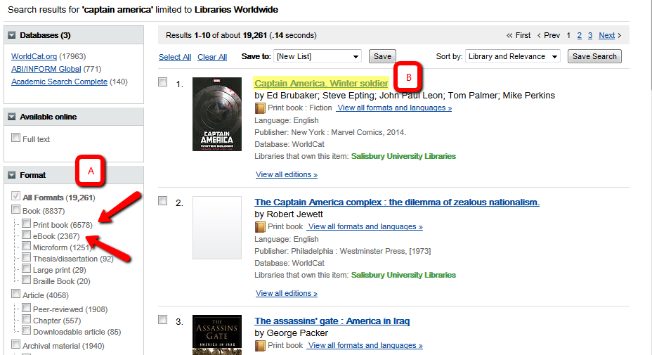 "Image of the search results for ""Captain America: The Winter Soldier"". A box labeled A is above two arrows pointing at the limiters for print book and eBook. B is next to the link for the title of the Winter Soldier"
