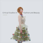 Cover of Critical Studies in Fashion and Beauty