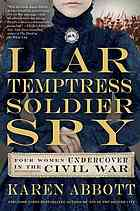 Liar Temptress Soldier Spy