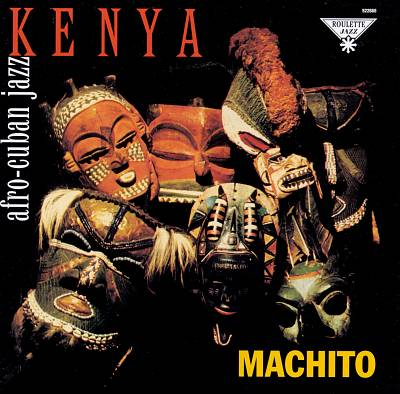 Machito: Kenya