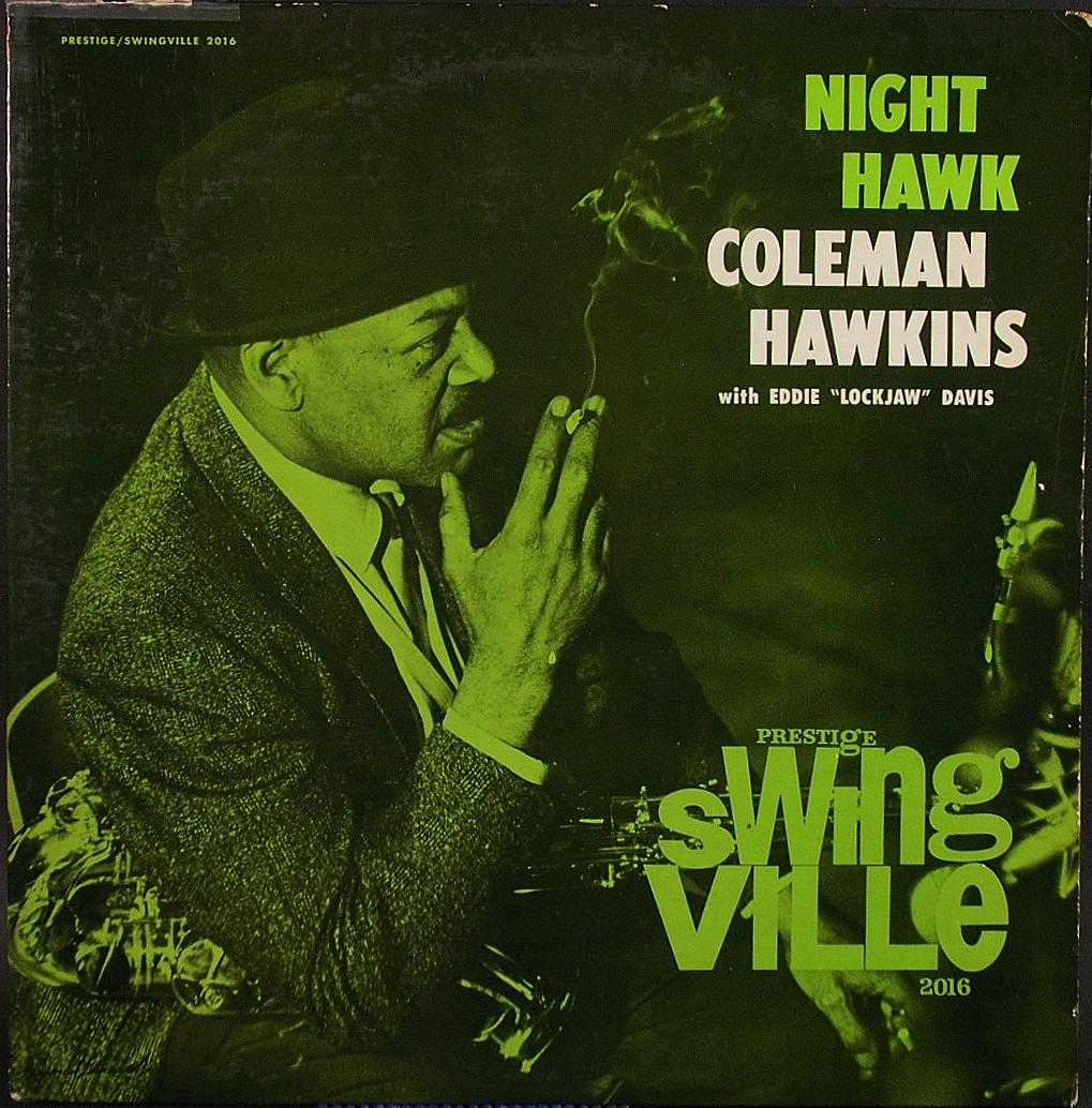 Coleman Hawkins Night Hawk