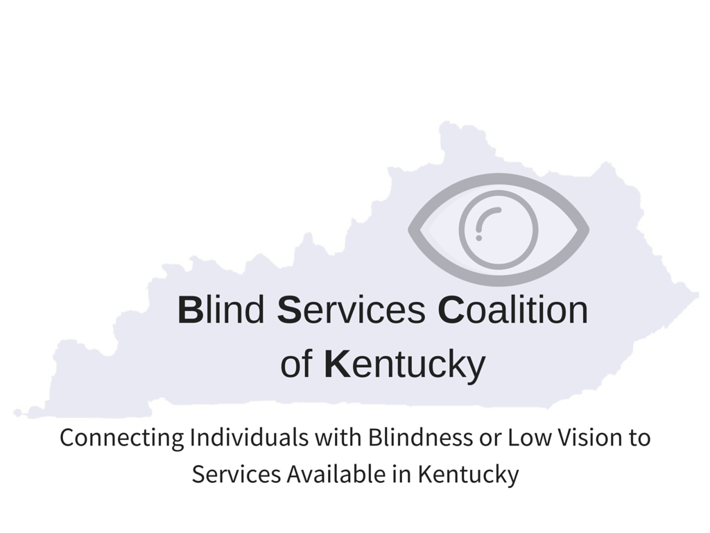 Blind Services Coalition of Kentucky
