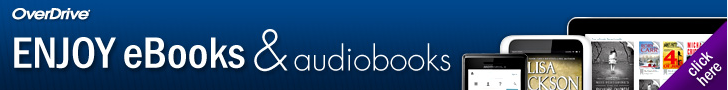 OverDrive Enjoy eBooks and audiobooks.  To go to the OverDrive page, click toward the top of the page.