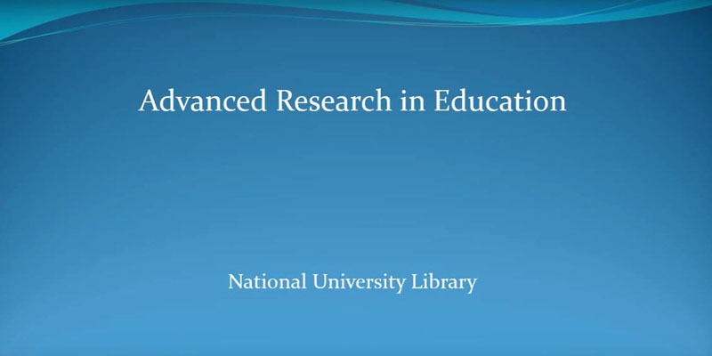 Advanced Research in Education