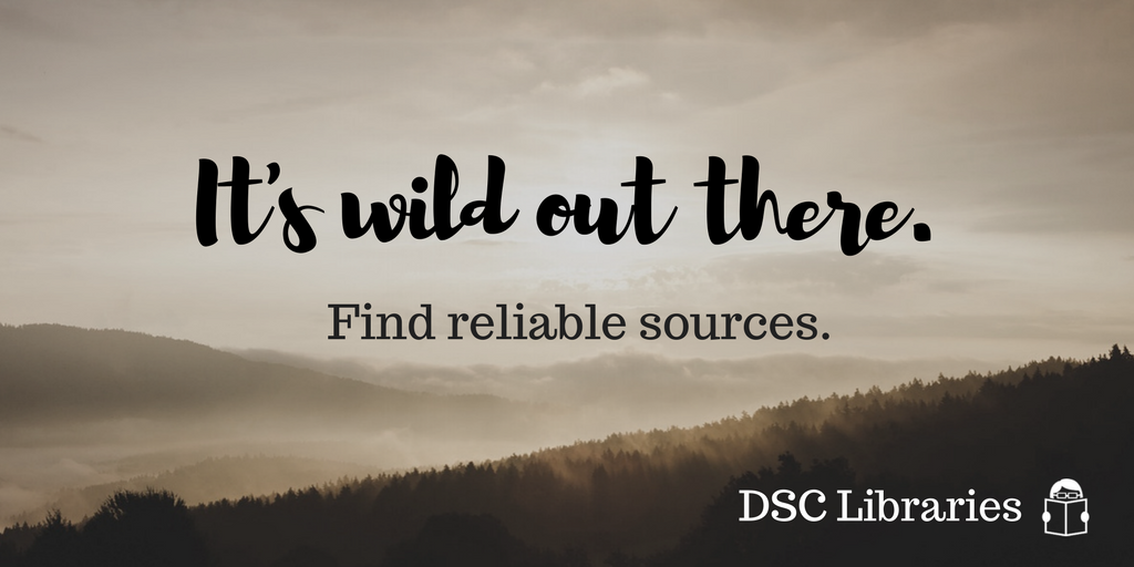 find reliable sources through your dsc library