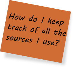 How do I keep track of all the sources I use?