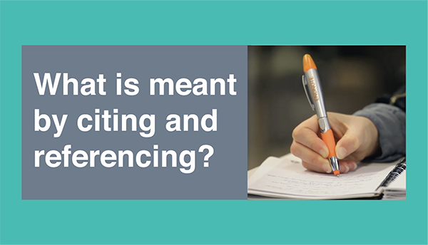 What is meant by citing and referencing?