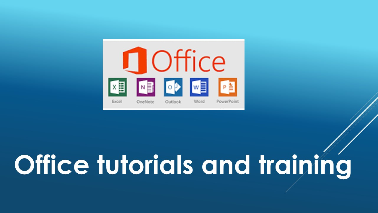 Office tutorials and training
