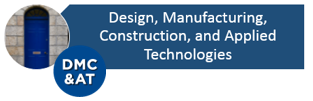 Design, Manufacturing, Construction, and Applied Technologies