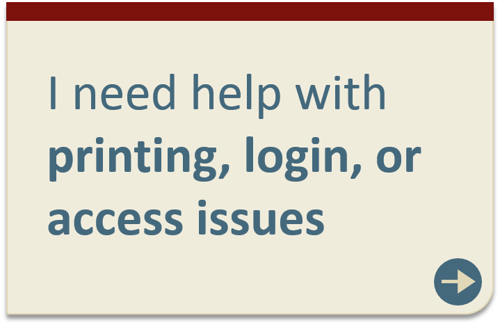 Printing, login, or access issues