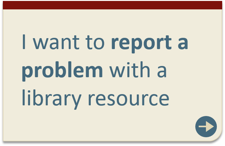 Report a problem with a library resource