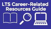 LTS Career Related Resources Guide
