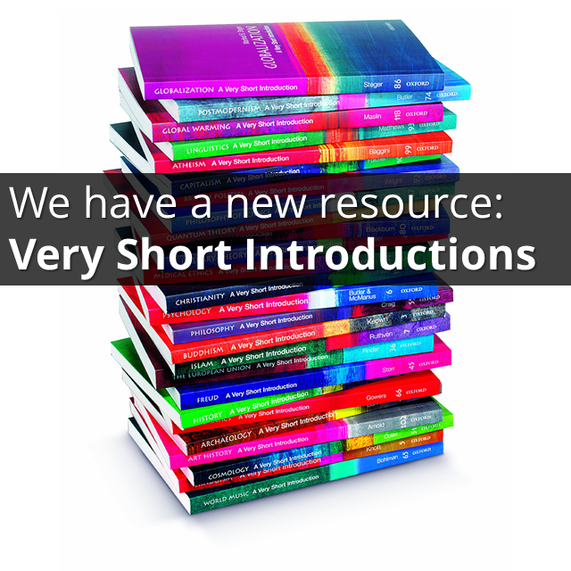 We have a new online resource: Very Short Introductions