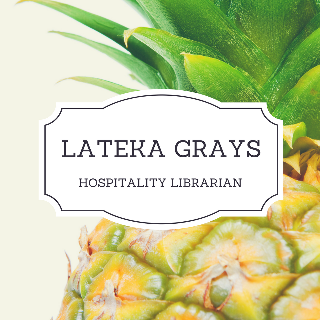 Lateka Grays, Hospitality Librarian