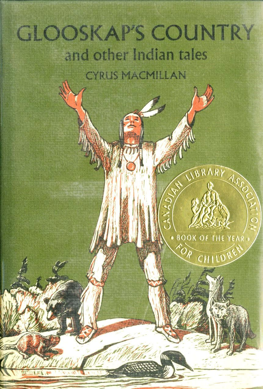 Cyrus Macmillan Glooskaps Country and Other Indian Tales book cover