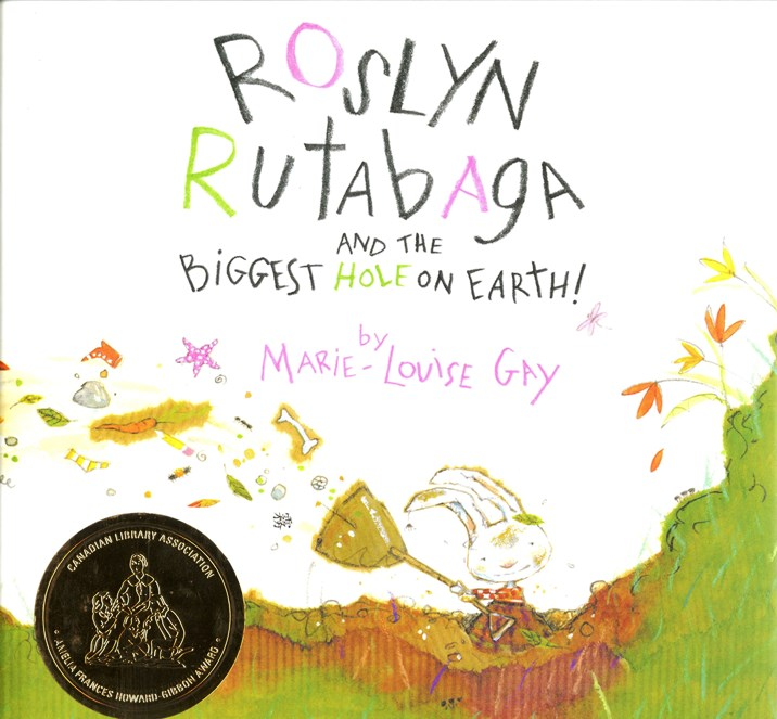 Roslyn Rutabaga and the Biggest Hole on Earth book cover