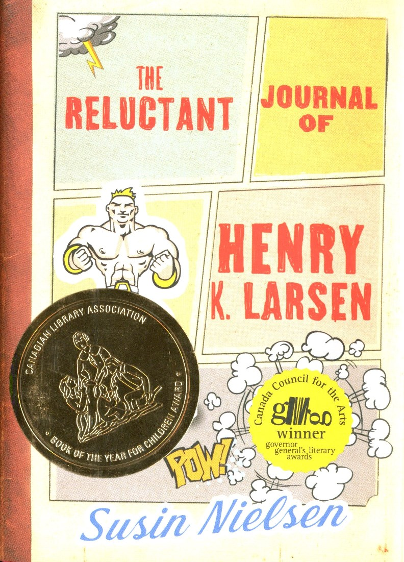 Susin Nielsen The Reluctant Journal of Henry K Larsen book cover