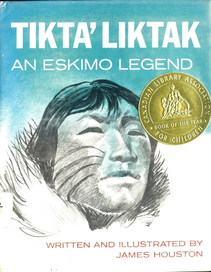 James Houston Tikta Liktak An Eskimo Legend book cover