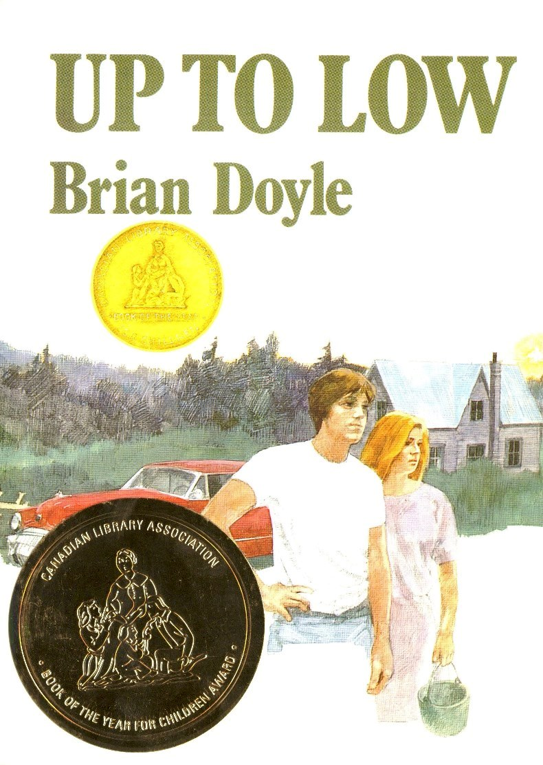 Brian Doyle Up to Low book cover