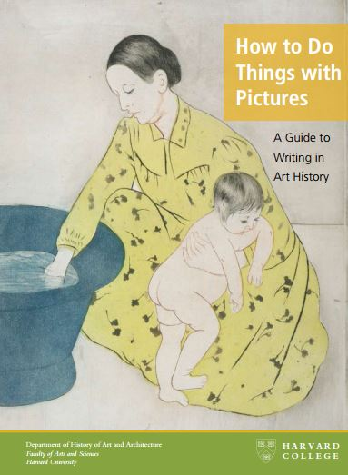 How to do things with pictures: A Guide to Writing in Art History