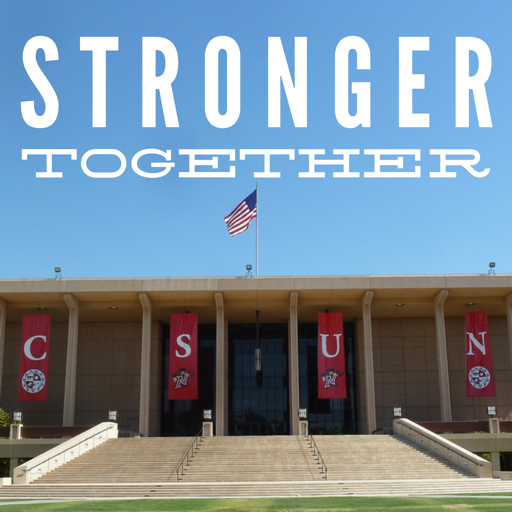 "text ""Stronger together"" and a photograph of the Oviatt LIbrary"