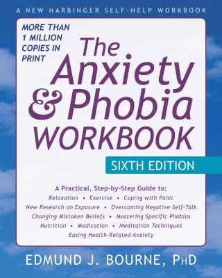 Cover of The Anxiety & Phobia Workbook