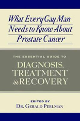 Book cover to what every gay man needs to know about prostate cancer