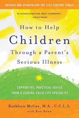 Book cover: How to help children through a parent's serious illness