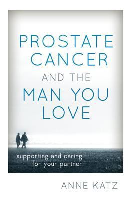 Book cover to Prostate Cancer and the Man you love