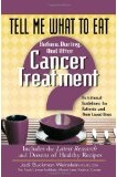 Book Cover: Tell me what to eat before, during and after cancer treatment