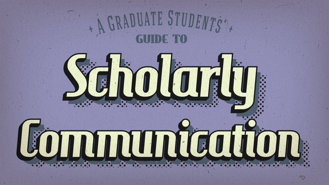 Scholarly Communications Tutorial