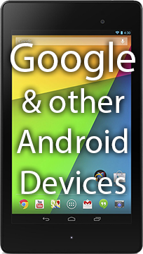Nexus and other Android Devices