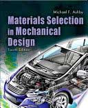 Materials Selection for Mechanical Design