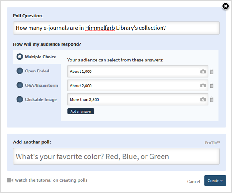 write your poll question then choose the question type and provide answers for multiple choice questions