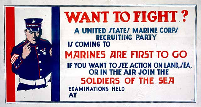 Want to Fight? Marine Corps recruiting poster, c 1914-1917