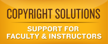 Copyright solutions button: Click here for support for faculty & instructors