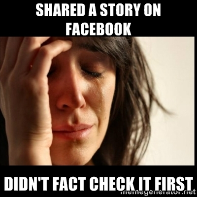 """Shared a story on Facebook - Didn't Fact Check First"""