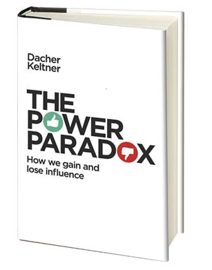 Book cover: Dacher Keltner, The Power Paradox