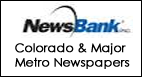 Newsbank Colorado and major metro newspapers