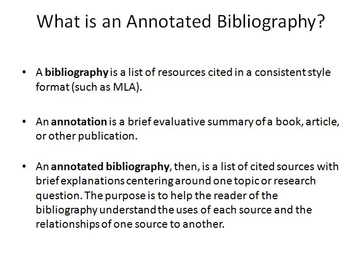 an annotated bibliography is defined as A definition of an annotated bibliography, its purpose, and an example of an entry.