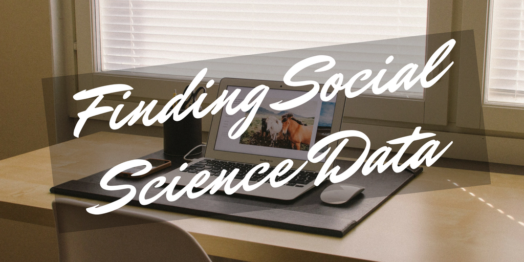 Title: Finding Social Sciences Data