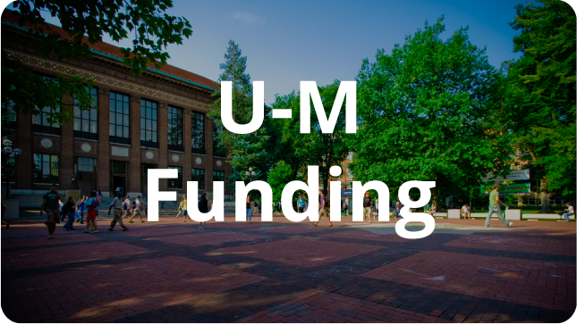 Button links to Discover UM Funding page