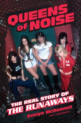 Queens of Noise, a book by Evelyn McDonnell