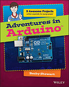 Adventures in Arduino / Carrie Anne Philbin