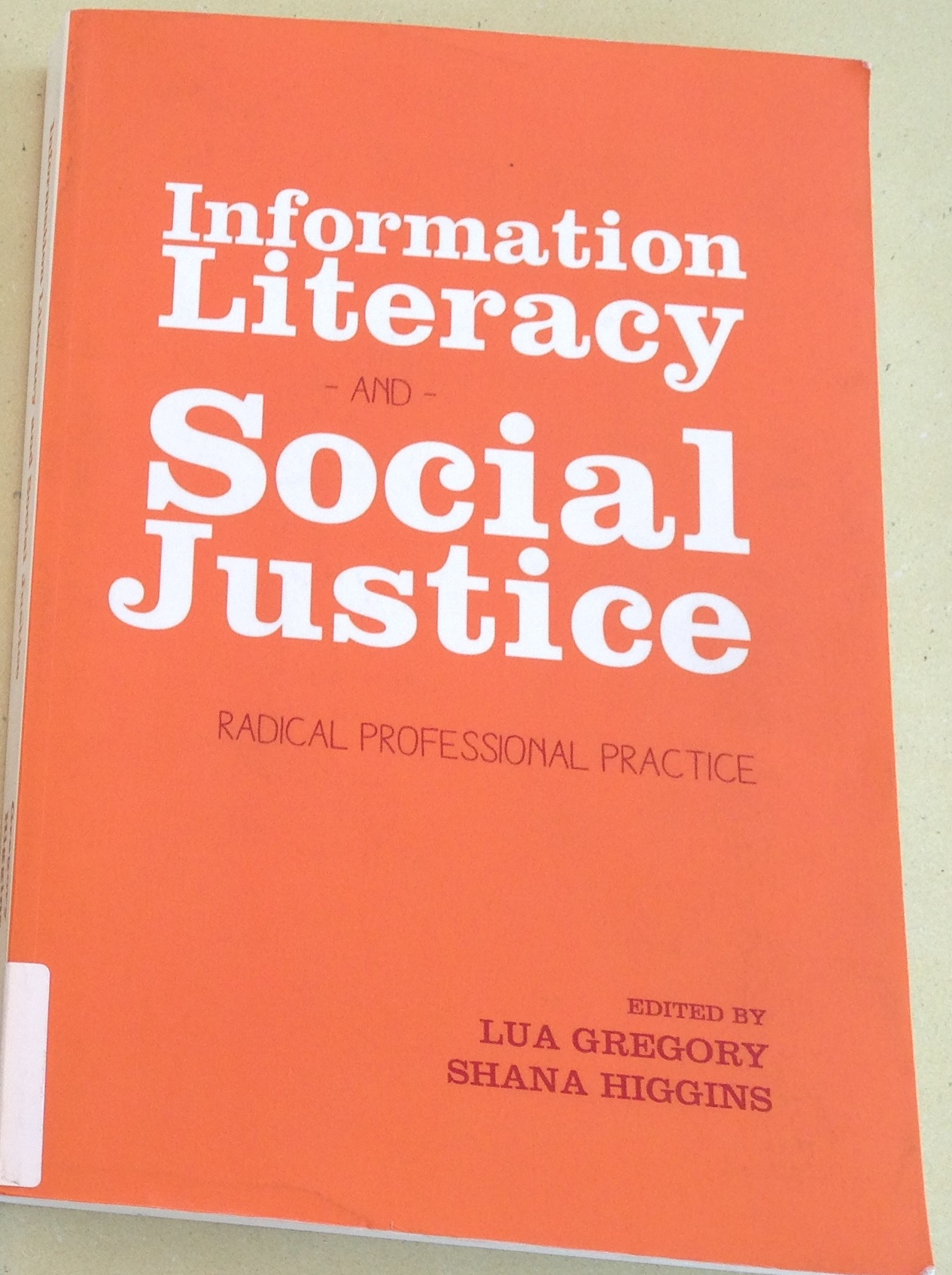 Information Literacy and Social Justice book cover
