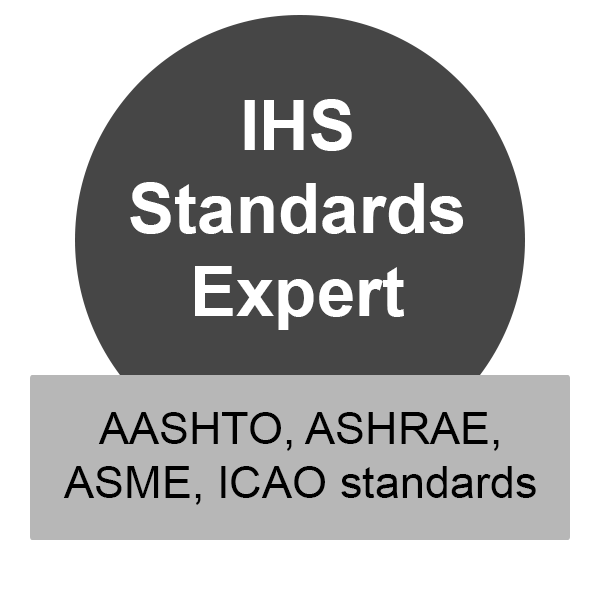 IHS Standards Expert has AASHTO, ASHRAE, ASME, ICAO standards, click to access the database.