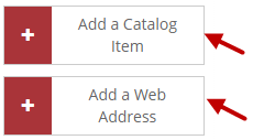 "Buttons to ""Add a Catalog Item"" and ""Add a Web Address."""