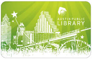 Austin Public Library card, showing an image of Austin's skyline.